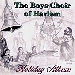 The Boys' Choir Of Harlem Holiday Album