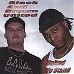 Black And Brown United United We Stand