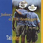 Johnny & The Bootleggers Tailgaters