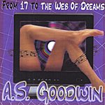 A.S Goodwin From 17 To The Web Of Dreams