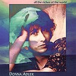 Donna Adler All The Riches Of The World