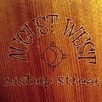 August West Bishop Street