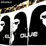 Astronaut Evolve