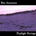 Dan Aaronson Daylight Savings