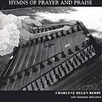 Charlene Helen Berry Hymns Of Prayer And Praise