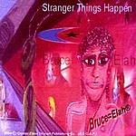 Bruce=Elah Stranger Things Happen