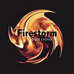 Bruce Lesnick Firestorm