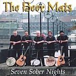 The Beer Mats Seven Sober Nights