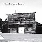 The Blue Eyed Devils Hard Luck Town