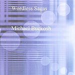 Michael Buckosh Wordless Sagas