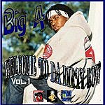 Big A Welcome To Da Dirty Low, Vol.1