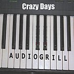 Audiogrill Crazy Days