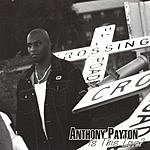 Anthony Payton Is This Love
