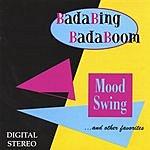 BadaBing BadaBoom Jonesin' To Swing