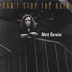 Matt Bernier Can't Stop The Rain