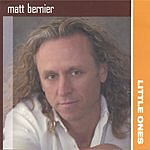 Matt Bernier Little Ones