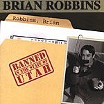 Brian Robbins Banned In The State Of Utah