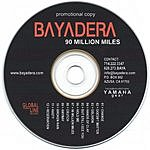 Bayadera 90 Million Miles