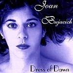 Joan Bujacich Dress Of Dawn