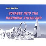 Dave Baxley Voyages Into The Unknown Synthland