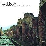 Brickfoot All The Broken Pieces