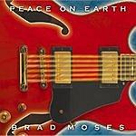 Brad Moses Peace On Earth