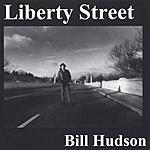 Bill Hudson Liberty Street