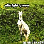 Albright Green No Need To Mow