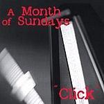 A Month Of Sundays Click