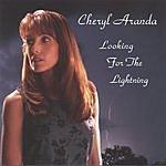 Cheryl Aranda Looking For The Lightning