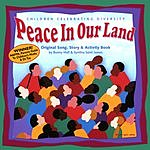Bunny Hull Peace In Our Land: Children Celebrating Diversity