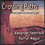 Alexander Fedoriouk Crossing Paths