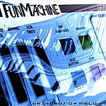 Bastards Of Melody Fun Machine