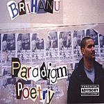 Brihanu Paradigm Poetry (Parental Advisory)