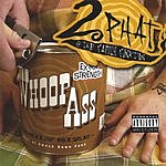 2 Phat & the Family Funktion Opening A Can Of Whoop Ass On Ya' Mom's! (Parental Advisory)
