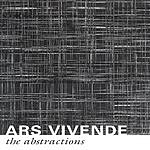 The Abtractions Ars Vivende