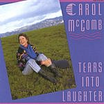 Carol McComb Tears Into Laughter