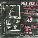 Bill Pere Christmas Eve On The Poor Side Of Town
