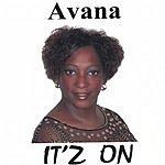 Avana It'z On