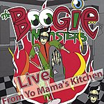 The Boogie Monsters Live From Yo Mama's Kitchen