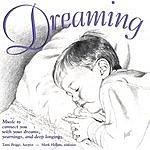 Tami Briggs Dreaming