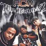 ACM The Hottnezz