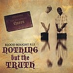 Blood Bought P.I.F. Nothing But The TRUTH