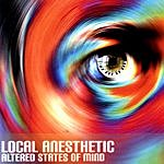 Local Anesthetic Altered States Of Mind
