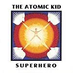 The Atomic Kid Superhero