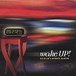 20:2:12 Wake Up!