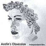 Austin's Obsession Independent Film