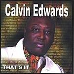 Calvin Edwards That's It