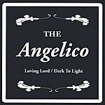 The Angelico Loving Lord/Dark To Light