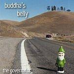 Buddha's Belly The Governator